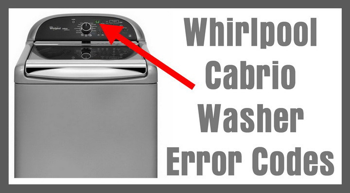 Whirlpool Cabrio Washer Error Codes