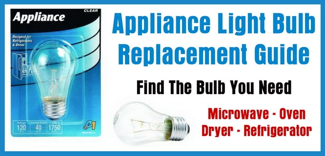 Appliance Light Bulbs - Find Your Replacement Bulb