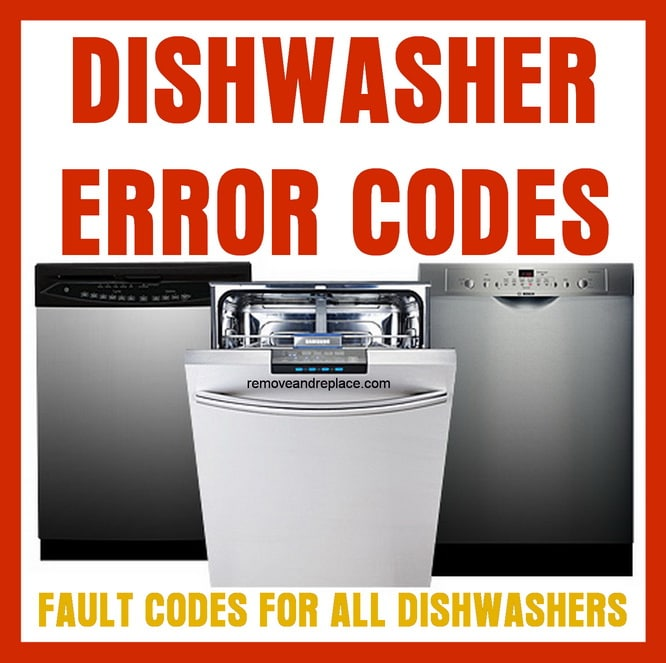 dishwasher error codes fault codes for dishwasher repair rh removeandreplace com