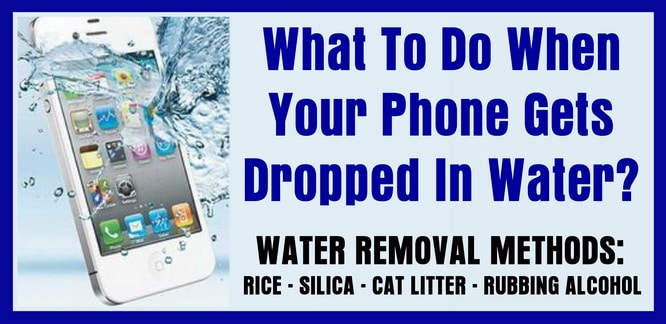 What to do when phone gets dropped in water
