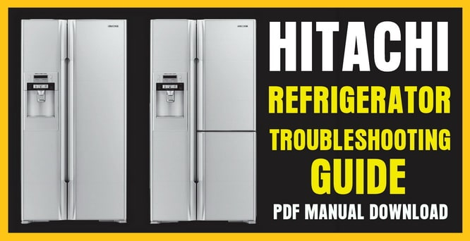 Hitachi Refrigerator Troubleshooting Guide