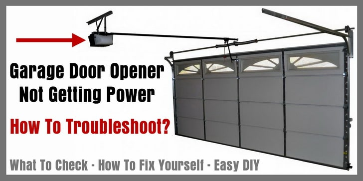 Garage Door Opener Not Getting Power - How To Troubleshoot