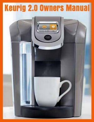 Keurig 2.0 Owners Manual PDF