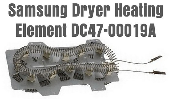 Samsung Dryer Heating Element DC47 00019A samsung dryer runs but will not heat clothes dryer is not  at love-stories.co