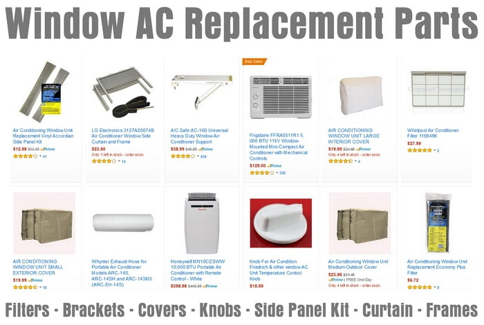 Window AC Replacement Parts - Filter - Brackets - Covers - Knobs - Side Panel Kit - Curtain - Frame