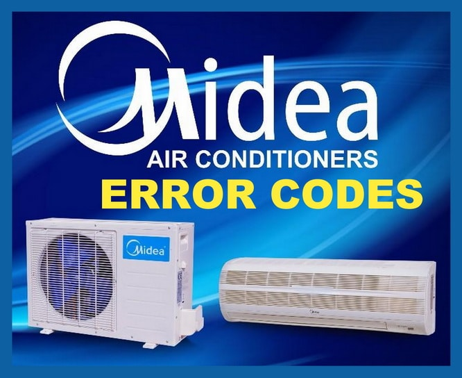 Midea Air Conditioner Error Codes and Troubleshooting