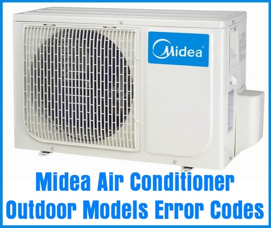 Midea Air Conditioner Outdoor Models Error Codes