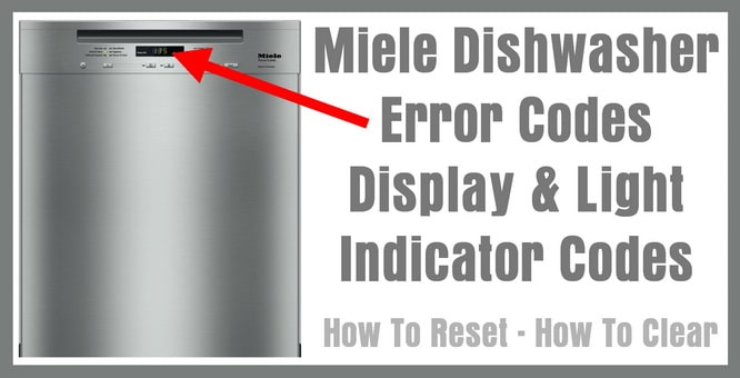 Miele Dishwasher Error Codes Display & Light Indicator ...