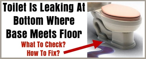 Sealing Water Leaks : Toilet leaking onto floor thefloors