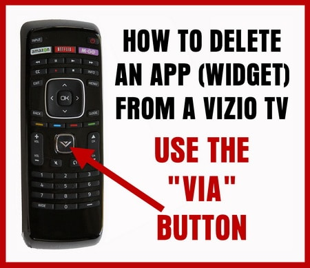 VIZIO Remote - How to delete app from tv - Use VIA button