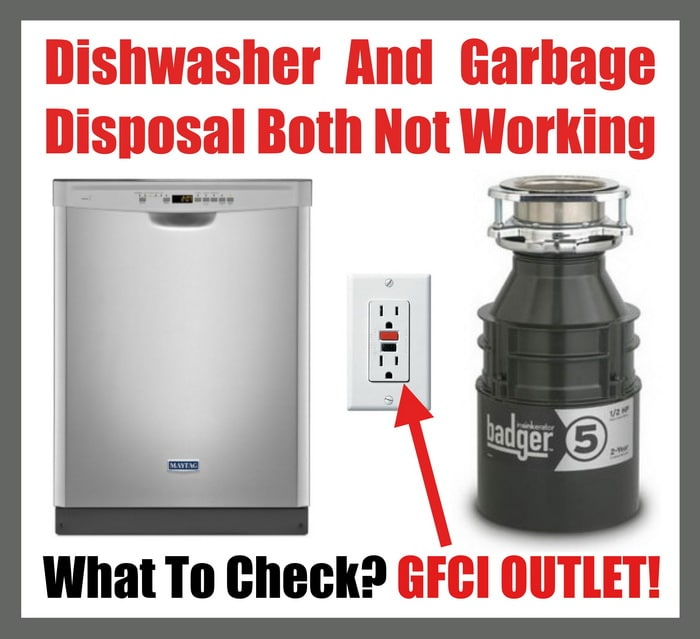 Dishwasher and Garbage Disposal NOT WORKING - What To Check