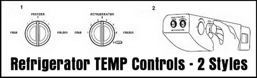 Refrigerator Freezer Temperature Controls - 2 Different Styles