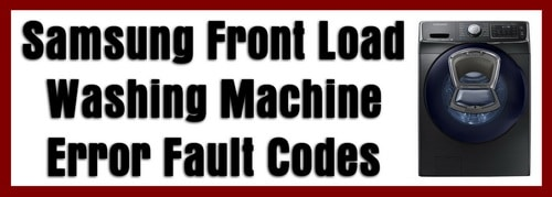 Samsung Front Load Washing Machine Error Fault Codes
