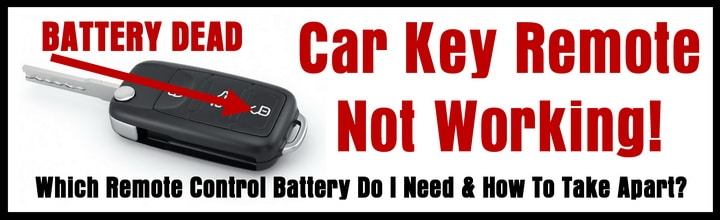 Car Key Remote Is Not Working - Which Remote Control Battery