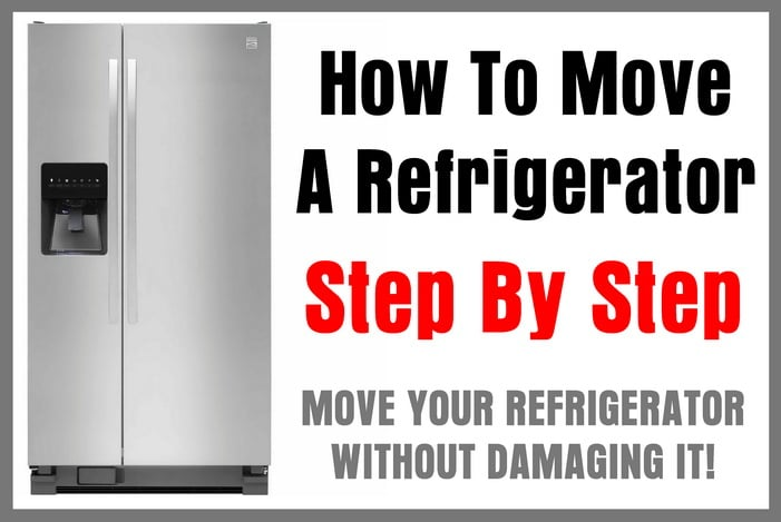 How To Move A Refrigerator Step By Step