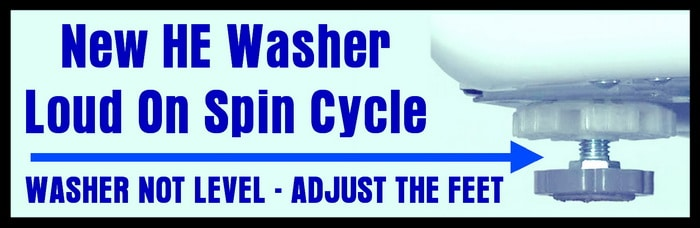 noisy washer? - level the washer legs