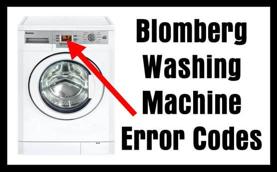 Blomberg Washing Machine Error Codes Removeandreplace Com