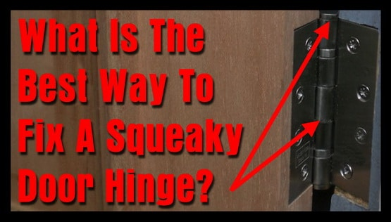 Fix a squeaky door hinge