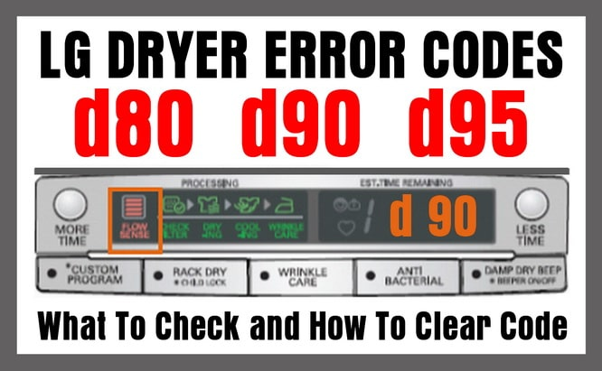 Lg Dryer Error Codes D80 D90 D95 How To Clear The Error