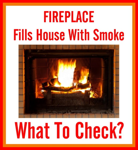 Fireplace problem filled home with smoke. I recently moved into a house with a fireplace. It is cold where I live so last night we made a fire in the fireplace and the whole house filled up with smoke. We