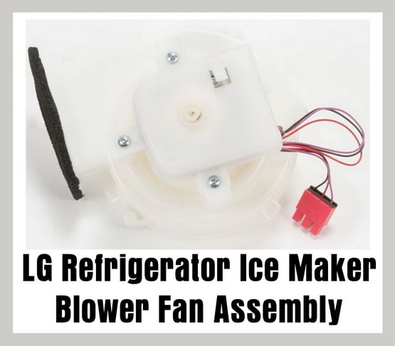 LG Refrigerator Ice Maker Blower Fan Assembly