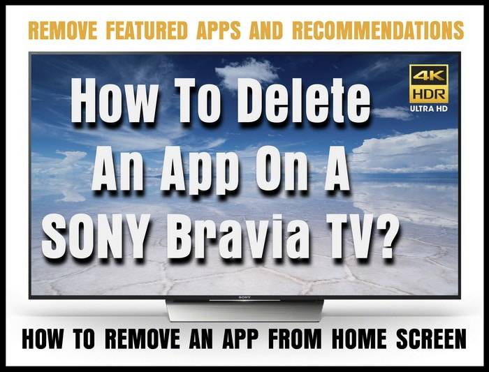 Sony XBR TV - How To Delete Apps
