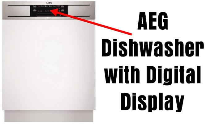 AEG Dishwasher with Digital Display