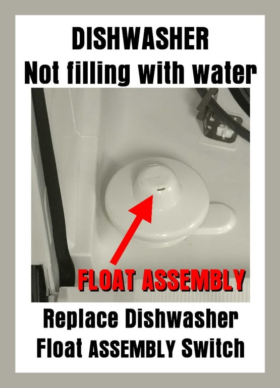 Replace Dishwasher Float Embly Switch Not Filling With Water