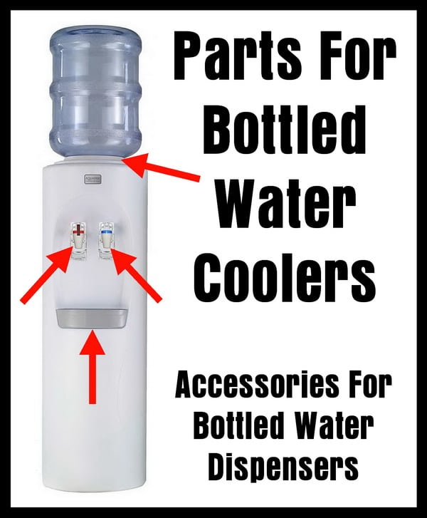 Bottled Water Cooler Parts - Accessories For Bottled Water ... on