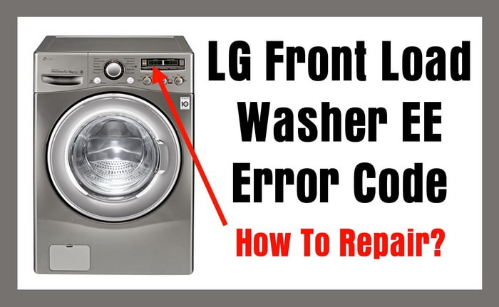 LG Front Load Washer EE Error Code - How To Repair