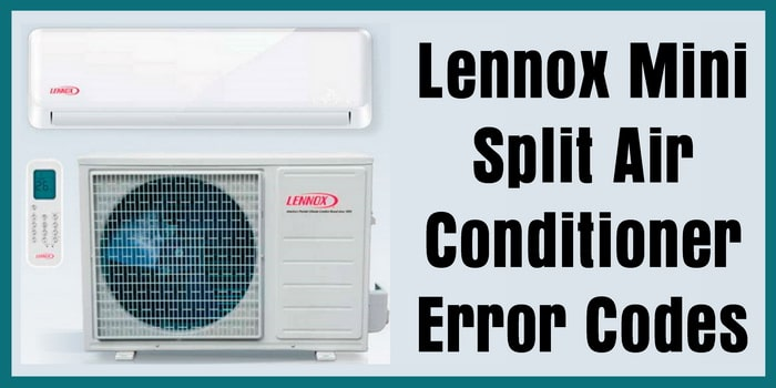 Lennox Mini Split Air Conditioner Error Codes