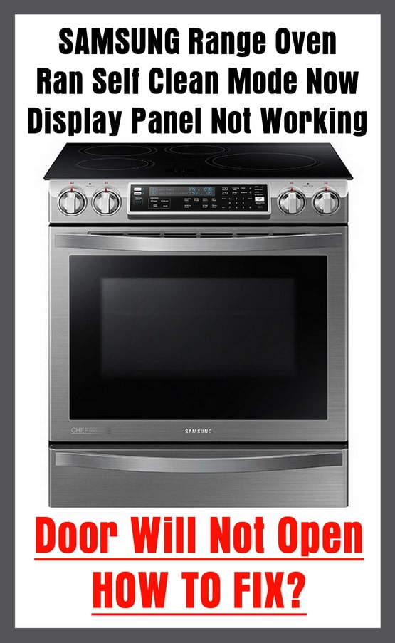 Samsung Range Oven Ran Self Clean Mode Display Panel