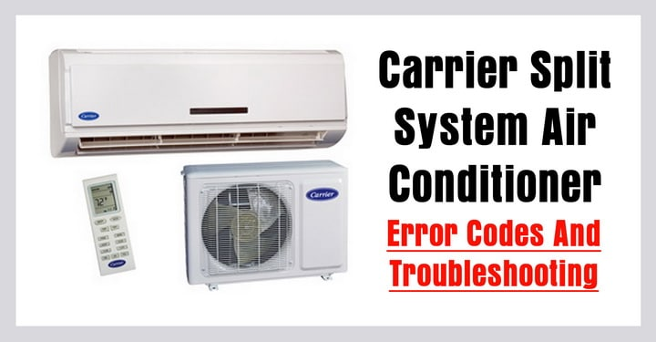Carrier Split Air Conditioner Ac Error Codes