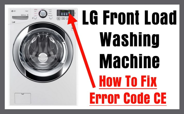 LG Front Load Washing Machine How To Fix Error Code CE lg front load washing machine error code ce how to clear error Trailer Wiring Harness at n-0.co