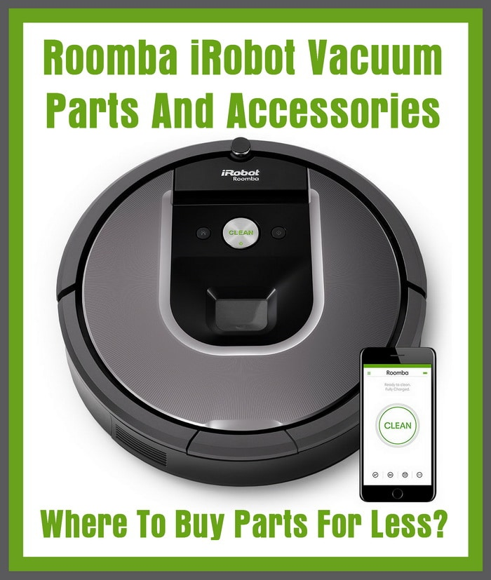 Roomba iRobot Vacuum Parts And Accessories - Where To Buy Parts For Less