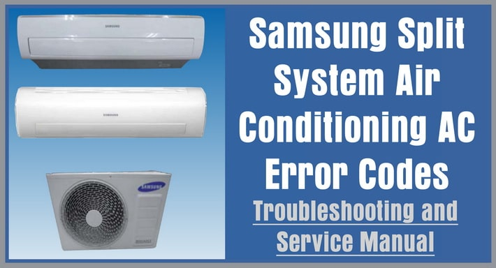 Samsung Split System Air Conditioning AC Error Codes And Troubleshooting