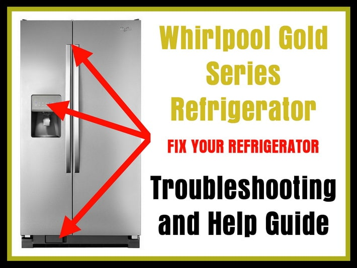 Whirlpool Gold Series Refrigerator User Guide And