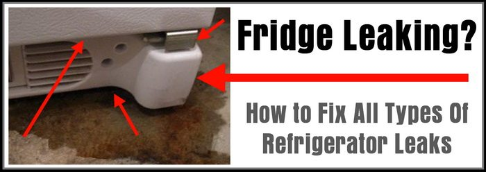 Fridge Leaking - How to Fix a Leaking Refrigerator
