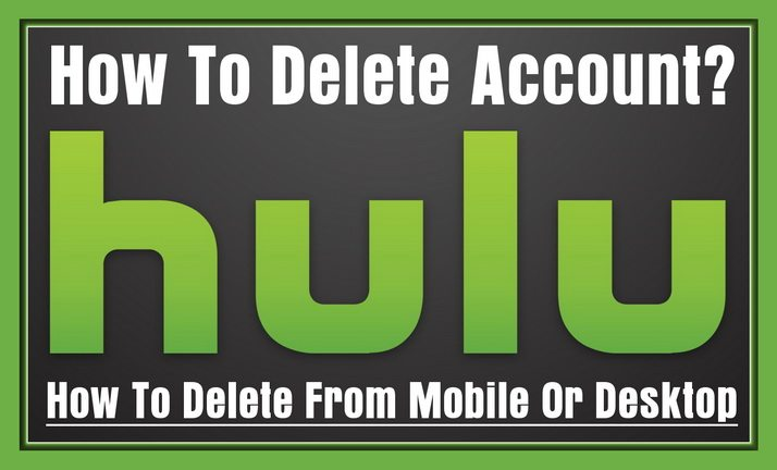 How To Delete Hulu Account