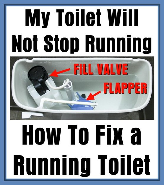 My Toilet Will Not Stop Running - How To Fix a Running Toilet