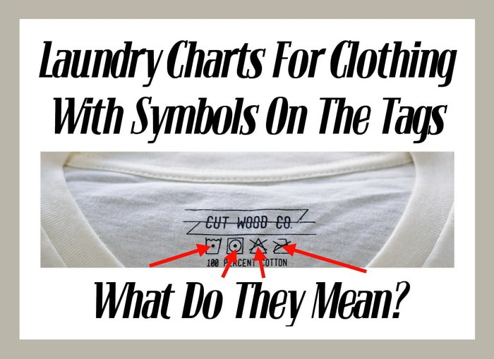 Laundry Charts For Clothing With Symbols On The Tags - What Do They Mean