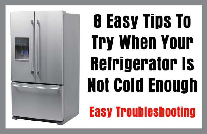 Refrigerator Is Not Cold Enough