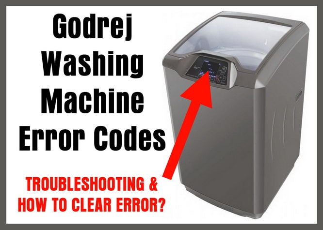 Godrej Washing Machines Error Codes