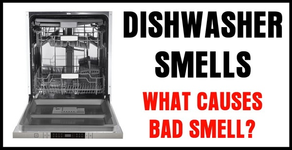 Dishwasher Smells