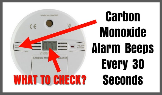 Carbon Monoxide Alarm Going Off Every 30 Seconds What To Check