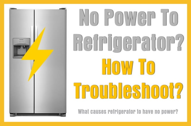 NO POWER TO REFRIGERATOR