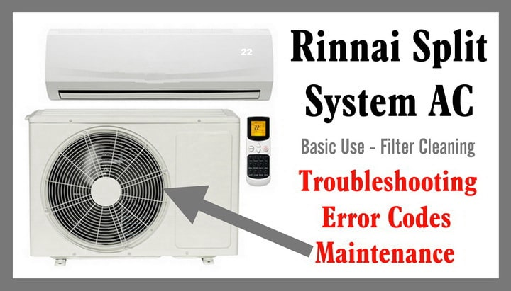 Rinnai Split System AC Troubleshooting & Error Codes