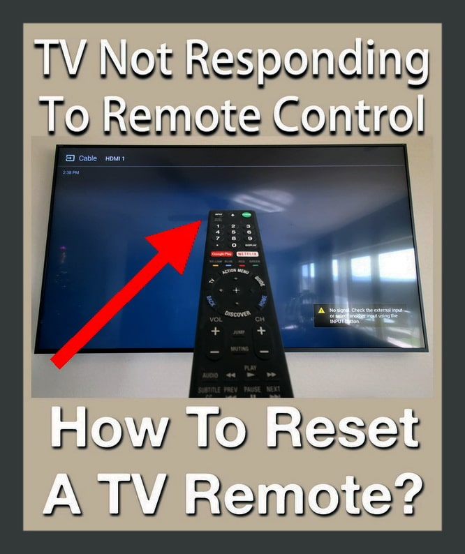 TV Not Responding To Remote Control - How To Reset A TV Remote Control