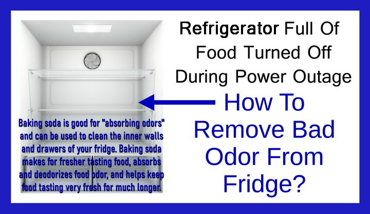 How to clean refrigerator odor after power outage