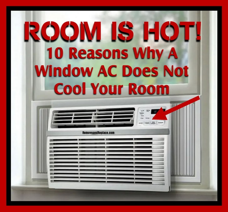 Room is hot with new window AC